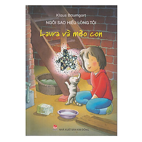 Ngôi Sao Hiểu Lòng Tôi - Laura Và Mèo Con