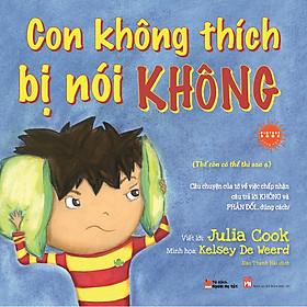 Picture Book Song Ngữ Anh Việt - Con Không Thích Bị Nói Không
