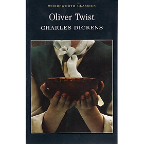 Wordsworth Classics: Oliver Twist