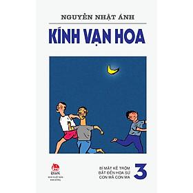 Kính Vạn Hoa (Phiên Bản 18 Tập) - Tập 3
