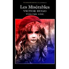 Wordsworth Classics: Les Miserables (Volume 1) (Victor Hugo)