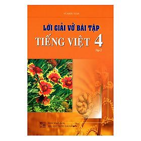 Lời Giải Vở Bài Tập Tiếng Việt Lớp 4 - Tập 2 (Tái Bản)