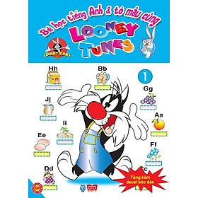 Bé Học Tiếng Anh Và Tô Màu Cùng Looney Tunes - Tập 1 (Tặng Kèm Decal Bóc Dán)