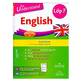 To Understand English (Lớp 7)