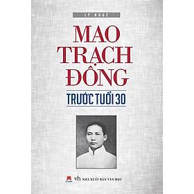 Mao Trach Đông Trước Tuổi 30
