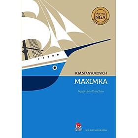 Văn Học Nga - Tác Phẩm Chọn Lọc: Maximka