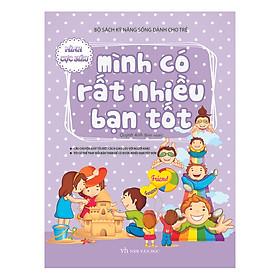 Bộ Sách Kĩ Năng Sống Dành Cho Trẻ - Mình Có Rất Nhiều Bạn Tốt