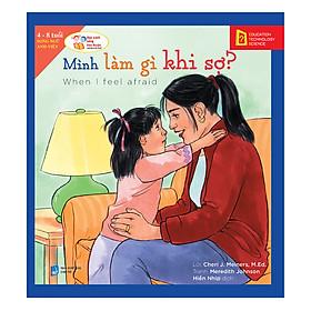Học Cách Sống Hòa Thuận - Mình Làm Gì Khi Sợ? (When I Feel Afraid)