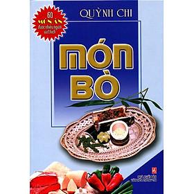 60 Món Ăn Được Nhiều Người Ưa Thích - Món Bò