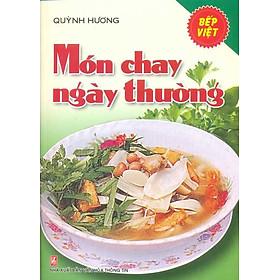 Bếp Việt - Món Chay Ngày Thường