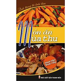 Món Ăn Mùa Thu (Tái Bản)