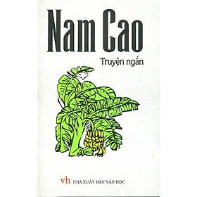 Truyện Ngắn Nam Cao (Sách Bỏ Túi)
