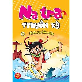 Natra Truyền Kỳ (Tập 3)