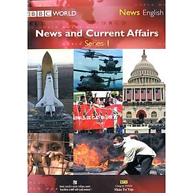News And Current Affairs - Series 1 (Kèm 1 CD, 1 DVD)