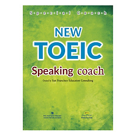 New Toeic Speaking Coach (Kèm CD Hoặc File MP3)