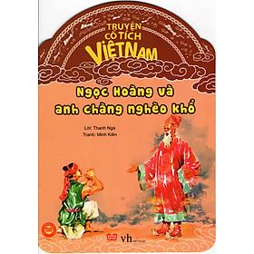 Truyện Cổ Tích Việt Nam - Ngọc Hoàng Và Anh Chàng Nghèo Khổ