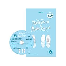 Người Yêu Cũ Có Người Yêu Mới (Phiên Bản Đặc Biệt - Tặng Kèm Sổ Tay & CD)