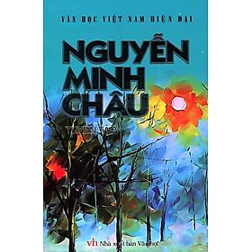 Văn Học Việt Nam Hiện Đại - Tuyển Tập Nguyễn Minh Châu