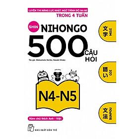 500 Câu Hỏi Luyện Thi Năng Lực Nhật Ngữ N4 - N5