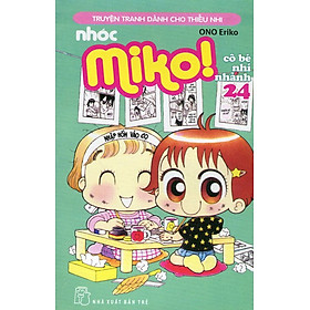 Nhóc Miko! Cô Bé Nhí Nhảnh - Tập 24