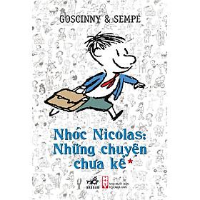 Nhóc Nicolas: Những Chuyện Chưa Kể T1 (Tái Bản)