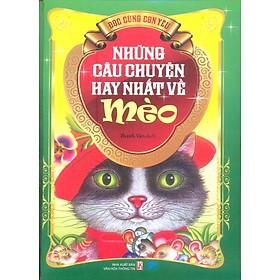 Những Câu Chuyện Hay Nhất Về Mèo