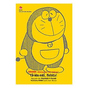 """Doraemon - Những Câu Nói """"Bất Hủ"""" - Cố Lên Nào Nobita! (Ấn Bản Kỉ Niệm 60 Năm NXB Kim Đồng)"""