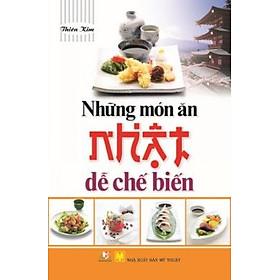 Những Món Ăn Nhật Dễ Chế Biến