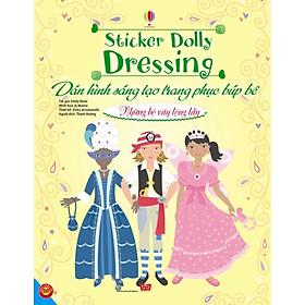 Dán Hình Sáng Tạo Trang Phục Búp Bê - Những Bộ Váy Lộng Lẫy