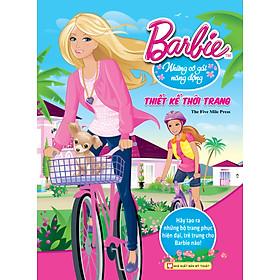 Barbie Thiết Kế Thời Trang - Những Cô Gái Năng Động