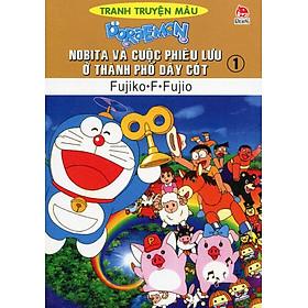 Nobita Và Cuộc Phiêu Lưu Ở Thành Phố Dây Cót - Tập 1