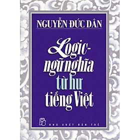 Logic - Ngữ Nghĩa Từ Hư Tiếng Việt
