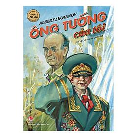 Ông Tướng Của Tôi (Ấn Bản Kỉ Niệm 60 Năm NXB Kim Đồng)