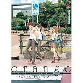 Orange - Lá Thư Từ Tương Lai (Tập 3)