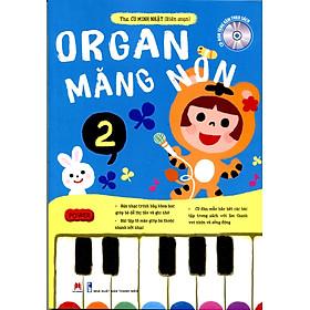 Organ Măng Non (Tập 2) - Tái Bản 2017