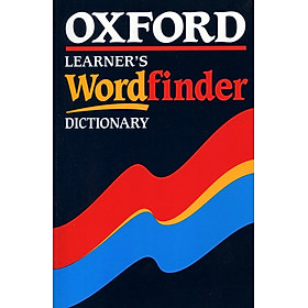 Oxford Learner's Wordfinder Dictionary (Oxford Dictionaries)