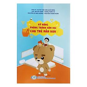 Kỹ Năng Phòng Tránh Xâm Hại Cho Trẻ Mầm Non