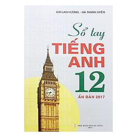 Sổ Tay Tiếng Anh Lớp 12