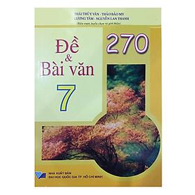 270 Đề Và Bài Văn Lớp 7