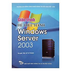Giáo Trình Hệ Điều Hành Windows Server 2003