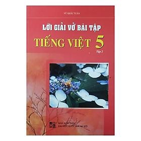 Lời Giải Vở Bài Tập Tiếng Việt Lớp 5 - Tập 2