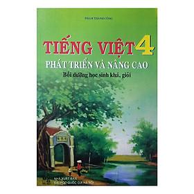 Tiếng Việt Phát Triển Và Nâng Cao Bồi Dưỡng Học Sinh Khá, Giỏi Lớp 4