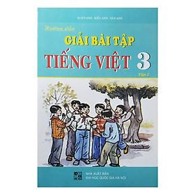 Hướng Dẫn Giải Bài Tập Tiếng Việt Lớp 3 - Tập 2