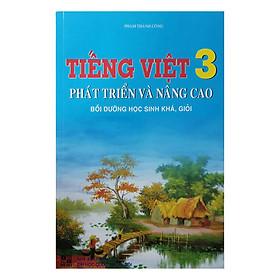 Tiếng Việt Phát Triển Và Nâng Cao Bồi Dưỡng Học Sinh Khá, Giỏi Lớp 3