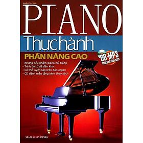 Piano Thực Hành - Phần Nâng Cao (Phần Nâng Cao) - Kèm CD