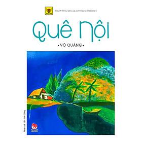 Quê Nội (Ấn Bản Kỉ Niệm 60 Năm NXB Kim Đồng)