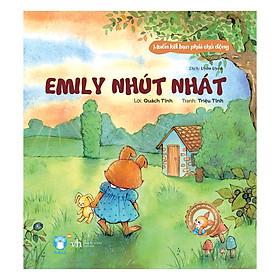 Muốn Kết Bạn Phải Chủ Động - Emily Nhút Nhát