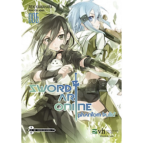 Sword Art Online 006 - Phantom Bullet