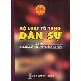Bộ Luật Tố Tụng Dân Sự Của Nước Cộng Hòa Xã Hội Chủ Nghĩa Việt Nam (2016)
