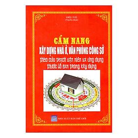 Cẩm Nang Xây Dựng Nhà Ở, Văn Phòng Công Sở Theo Cửu Trạch Vạn Niên Và Ứng Dụng Thước Lỗ Ban Trong Xây Dựng
